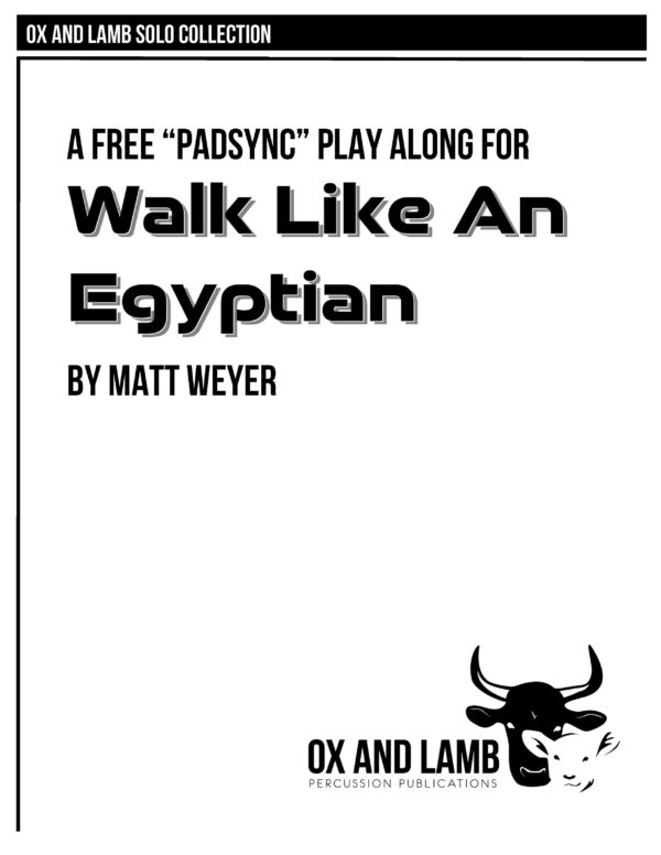 Weyer_Walk Like An Egyptian Play Along_COMPLETE_Page_1