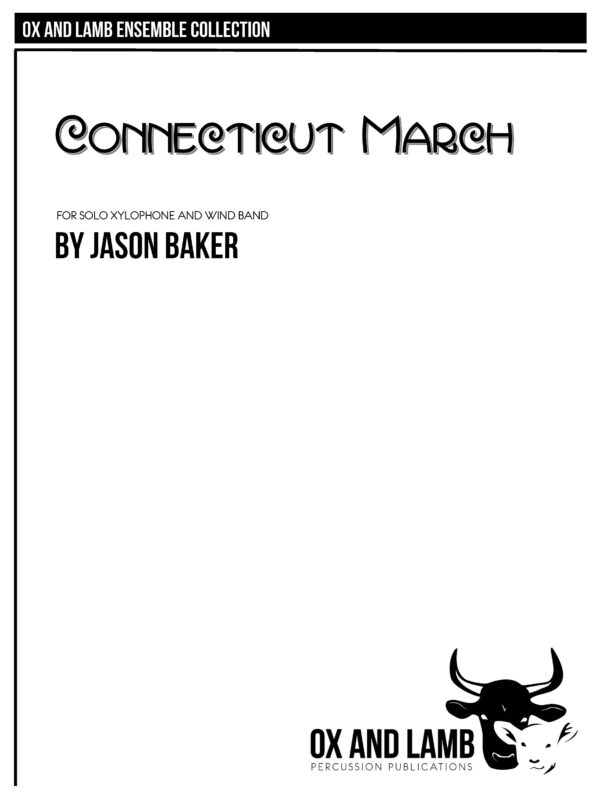 Baker_Connecticut March_WB_Covers Preface Score 9x12_CAPS COPY_Page_01