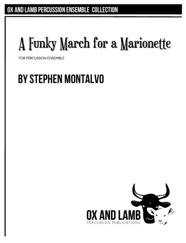 PLEASE DO NOT COPY MUSIC_Montalvo_A Funky March for a Marionette _Complete_Page_01